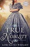 True Nobility (The Saberton Legacy #1)