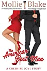 The American Best Man: A Cheshire Love Story