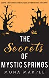 The Secrets of Mystic Springs (Mystic Springs, #2)