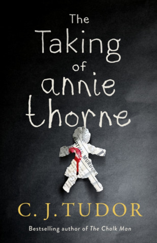!!> Ebook ➥ The Taking of Annie Thorne  ➦ Author C.J. Tudor – Plummovies.info