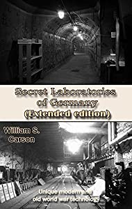 Secret Laboratories of Germany (Extended edition): Unique modern and old world war technology