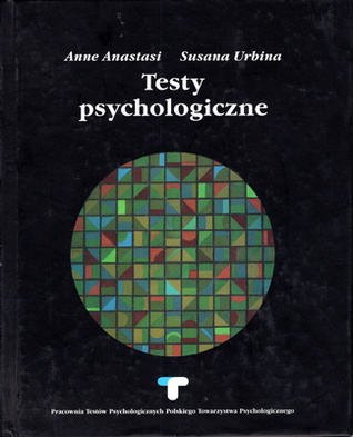 Psychologiczne testy Testy psychologiczne