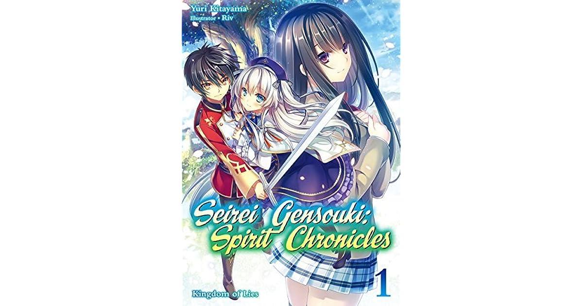 Seirei Gensouki: Spirit Chronicles Volume 1 by Yuri Kitayama
