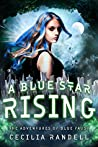 A Blue Star Rising (The Adventures of Blue Faust, #5)