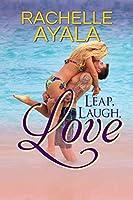 Leap, Laugh, Love