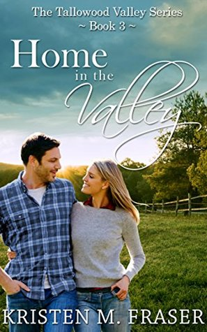 Home in the Valley (The Tallowood Valley Series #3)