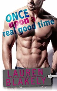 Once Upon a Real Good Time (Heartbreakers, #1)