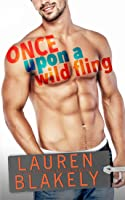 Once Upon a Wild Fling (Heartbreakers, #3)