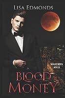 Blood Money (Alice Worth #1.75)
