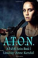 A.T.O.N. (Volume 1)