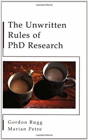 The Unwritten Rules of Ph.D. Research