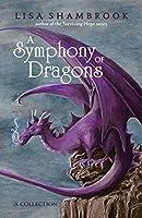 A Symphony of Dragons