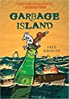Garbage Island by Fred Koehler