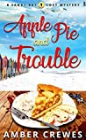 Apple Pie and Trouble (Sandy Bay #1)