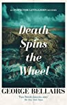 Death Spins the Wheel (Chief Inspector Littlejohn, #42)