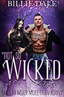 Not So Wicked (A Fairytale Fantasy #2)