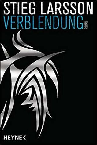 Verblendung by Stieg Larsson
