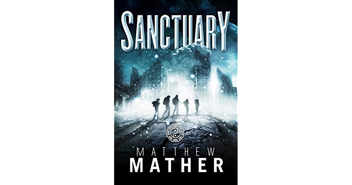 fabriek authentiek temperament schoenen halve prijs Sanctuary (Nomad, #2) by Matthew Mather