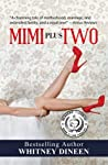 Mimi Plus Two (The Mimi Chronicles, #2)