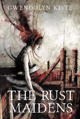 The Rust Maidens