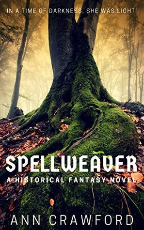 Spellweaver: A Historical Fantasy Novel