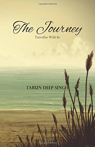 The Journey by Tarundeep Singh
