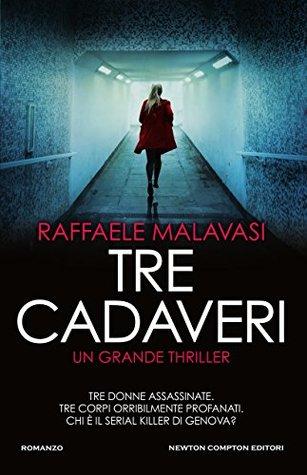 Tre cadaveri by Raffaele Malavasi