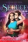 Seduce (Succubus Kiss, #1)