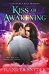 Kiss of Awakening (Succubus Kiss, #0.5)