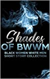 Shades of BWWM by Love Journey