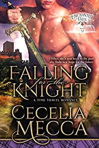 Falling for the Knight (Enchanted Falls Trilogy, #2)