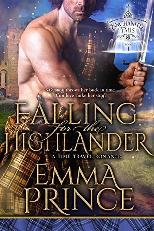 Falling for the Highlander: A Time Travel Romance