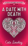 A Date with Death (Death Retired Mysteries Book 2)