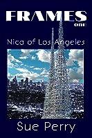 Nica of Los Angeles (Frames #1)
