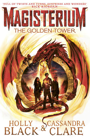 The Golden Tower (Magisterium, #5) by Holly Black