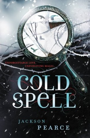 Cold Spell (Fairytale Retellings, #4) by Jackson Pearce