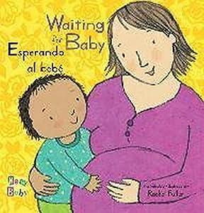 Esperando Al Bebé/Waiting for Baby (New Baby)