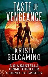 Taste of Vengeance (Gia Santella #4.5)