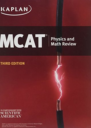 Kaplan MCAT Physics and Math Review 3rd Edition