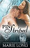 Pin Striped (WhiteTide Streak, #1)