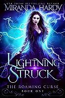 Lightning Struck (The Roaming Curse, #1)