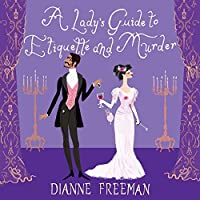 A Lady's Guide to Etiquette and Murder (Countess of Harleigh Mystery)