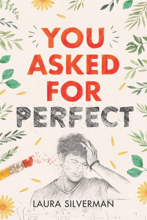 . You Asked for Perfect - Laura Silverman
