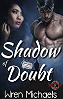 Shadow of Doubt (Special Forces: Operation Alpha) (Breaking the SEAL Series Book 5)