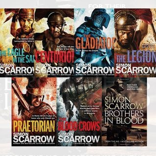 Simon Scarrow Eagles of the Empire Series 7 Books Bundle Collection (The Eagle In The Sand , Centurion , The Gladiator , The Legion , Praetorian: 11 , The Blood Crows, Brothers in Blood)