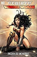 Wonder Woman: Bd. 2 (2. Serie): Zwischen Lüge und Wahrheit