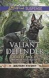 Valiant Defender (Military K-9 Unit #8)