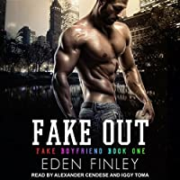 Fake Out (Fake Boyfriend #1)