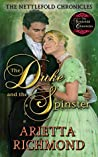 The Duke and the Spinster (The Nettlefold Chronicles #1)