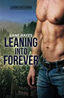 Leaning Into Forever (Leaning Into #7)